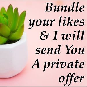 Other - Bundle your likes for a no obligation offer!